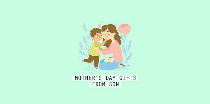 20 Best Mother's Day Gifts From Son