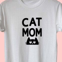 Cat Mom T Shirt