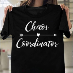 Chaos Coordinator, Gift For Mother Mom Mommy T-Shirts