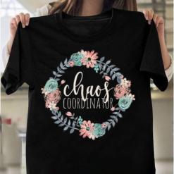 Chaos Coordinator Gift Funny Mom Boss Teacher Gifts T-Shirts