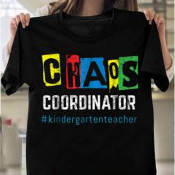 Chaos Coordinator Kindergarten Distressed T-Shirts