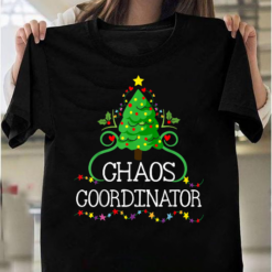 Chaos Coordinator Merry Christmas Tree Lovers Gift Funny T-Shirts