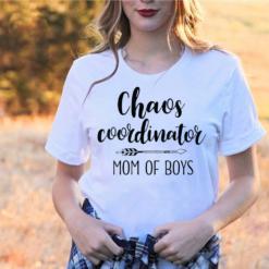 Chaos Coordinator Mom Of Boys T-Shirts