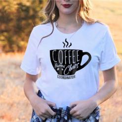 Coffee Powered Chaos Coordinator Coffee Lover Gift T-Shirts