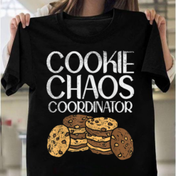 Cookie Chaos Coordinator Funny Cookie Dealer Gift T-Shirts