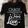 Funny Chaos Coordinator Teacher Powered By Jesus Gift T-Shirts