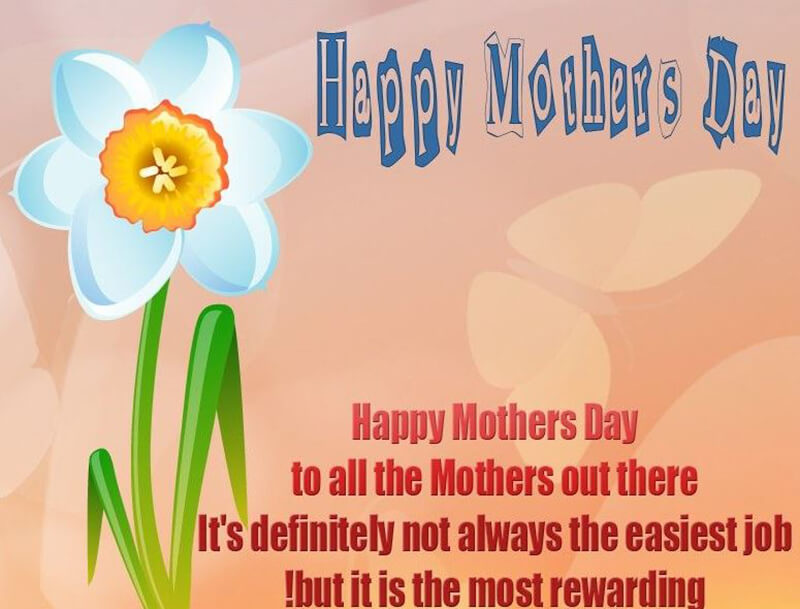 Happy Mothers Day To All The Mothers Out There