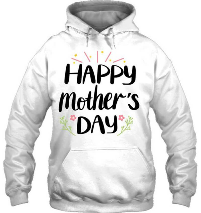 Mom Shirt Happy Mother's Day
