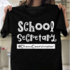 School Secretary Chaos Coordinator Quote Funny Office Admin T-Shirts