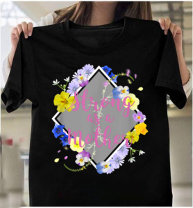 Strong As A Mother Floral Flower Pattern Mothers Day Gift T-Shirts