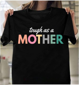 Strong As A Mother, Gift For Mothers Day T-Shirts