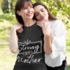 Strong As A Mother, I Love My Mother T-Shirts