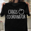 Teacher Chaos Coordinator Love Teaching Inspire Funny Gift T-Shirts