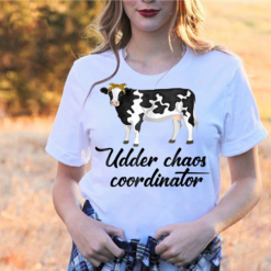 Udder Chaos Coordinator Funny Cow T-Shirts