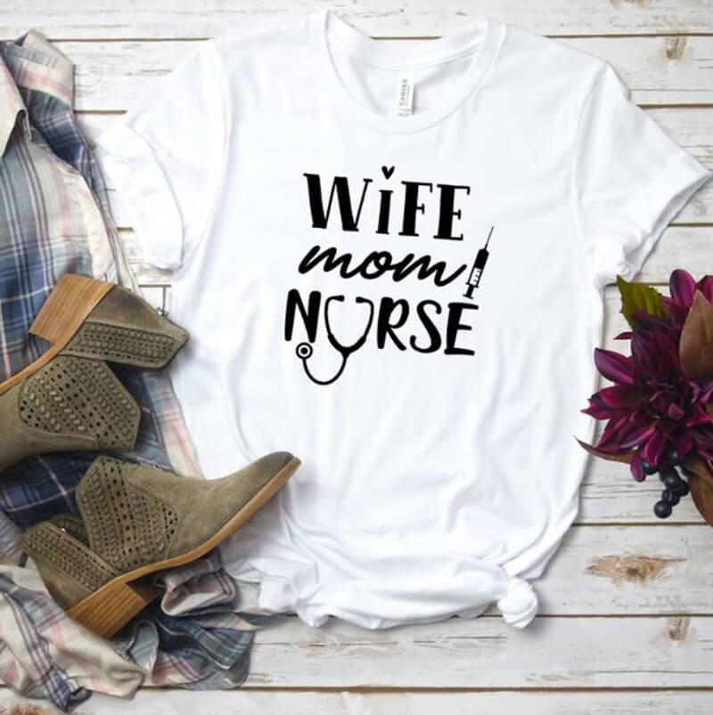 Wife Mom Nurse
