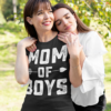 Mom Of Boys Funny Mother Day T-Shirts