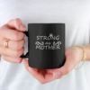 Strong As A Mother Mom, Gift For Mothers Day Black Mug