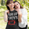 Tired Mom Of 2 Boys Mother Of Two Sons Funny Low Battery T-Shirts