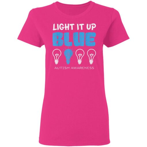 Light It Up Blue Autism Awareness April Mom Dad T-Shirts 9 of Sapelle