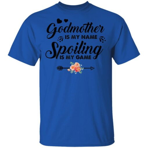 Godmother Is My Name Spoiling Is My Game Costume Aunt Gifts T-Shirts 5 of Sapelle