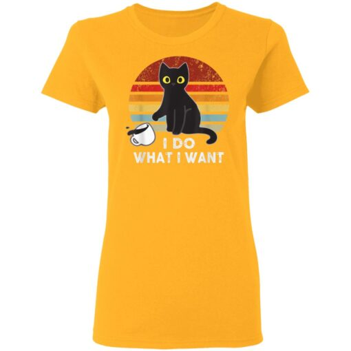 Vintage I Do What I Want Cat Lover Dad Mom Boy Girl Funny T-Shirts 8 of Sapelle