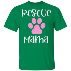 Proud Rescue Mama Paw Print Dog Cat Parent Mom Adoption Gift T-Shirts 21 of Sapelle