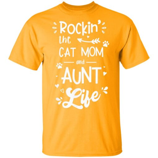 Rockin The Cat Mom And Aunt Life T-Shirts 3 of Sapelle