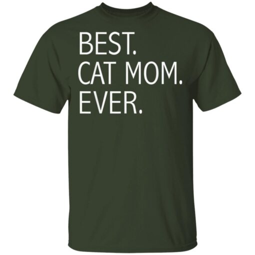 Funny Best Cat Mom Ever Cute Cat Lady Cat Lovers T-Shirts 2 of Sapelle