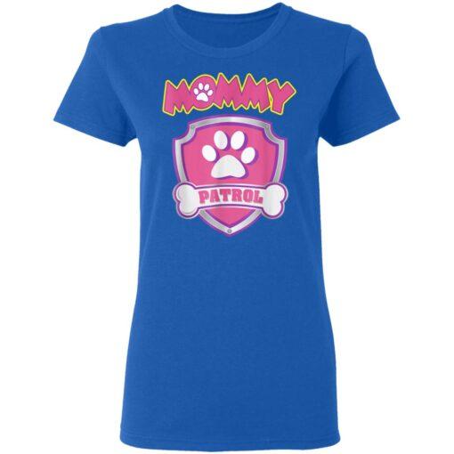 Funny Mommy Patrol Dog Mom Dad For Men Women Birthday TShirt84 T-Shirts 11 of Sapelle