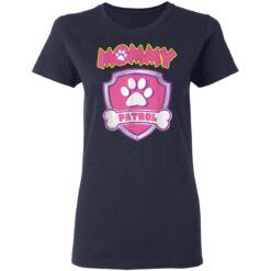 Funny Mommy Patrol Dog Mom Dad For Men Women Birthday TShirt84 T-Shirts 27 of Sapelle