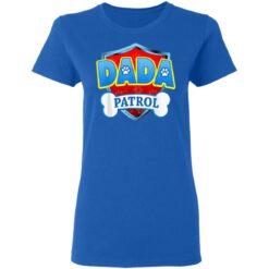 Funny Dada Patrol Dog Mom Dad T-Shirts 34 of Sapelle