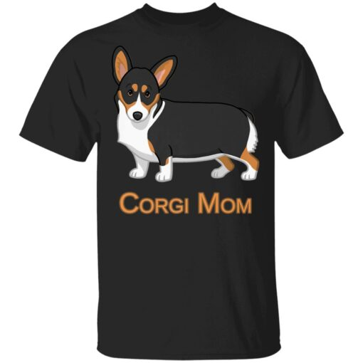 Black Tricolor Cute Pembroke Corgi Mom Dog Lover T-Shirts 1 of Sapelle