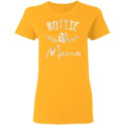 Rottie Mama Design For Rottweilier Mom Rottie Mom T-Shirts 31 of Sapelle