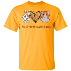Peace Love Guinea Pigs Gift For Guinea Pigs Lover T-Shirts 17 of Sapelle