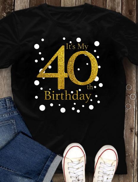 40th Birthday Tshirt