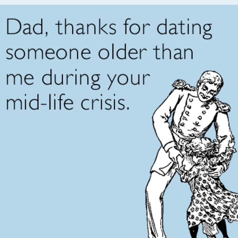 Happy Father's Day Meme - Thank Dad For Dating Someone