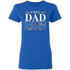 Best Dad Joke Gifts 2021 Dad Joke T-Shirt 39 of Sapelle