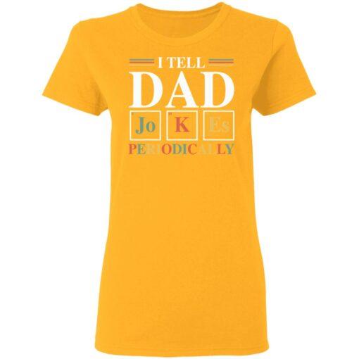 Best Dad Joke Gifts 2021 Dad Joke T-Shirt 10 of Sapelle