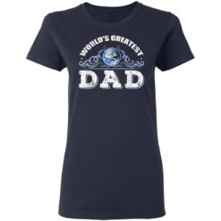 World's Greatest Dad T Shirts T-Shirt 35 of Sapelle