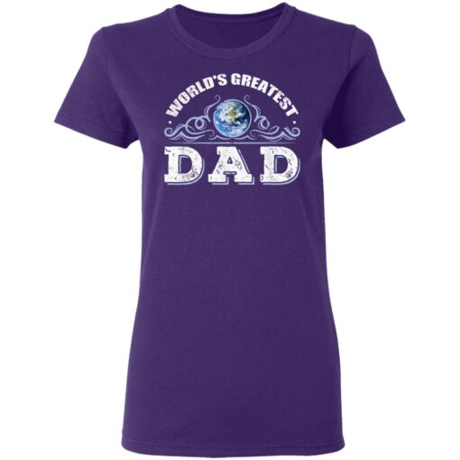 World's Greatest Dad T Shirts T-Shirt 13 of Sapelle