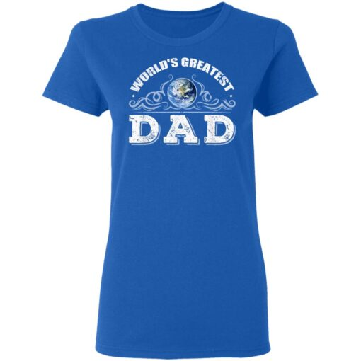 World's Greatest Dad T Shirts T-Shirt 14 of Sapelle