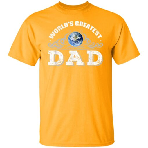 World's Greatest Dad T Shirts T-Shirt 3 of Sapelle