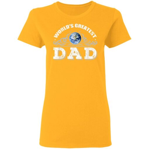World's Greatest Dad T Shirts T-Shirt 10 of Sapelle