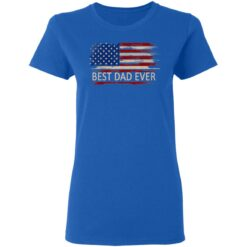 Best Birthday Gift For Dad 2021 American Dad T-Shirt 39 of Sapelle