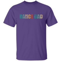 Best Gifts For Dad 2021 Dance Dad T-Shirt 15 of Sapelle