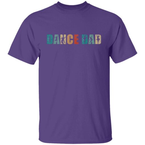 Best Gifts For Dad 2021 Dance Dad T-Shirt 2 of Sapelle