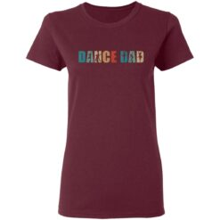 Best Gifts For Dad 2021 Dance Dad T-Shirt 33 of Sapelle