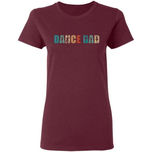 Best Gifts For Dad 2021 Dance Dad T-Shirt 11 of Sapelle