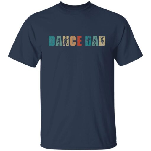 Best Gifts For Dad 2021 Dance Dad T-Shirt 3 of Sapelle