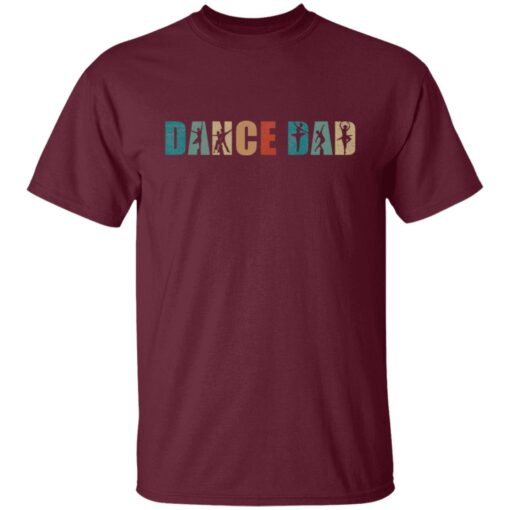 Best Gifts For Dad 2021 Dance Dad T-Shirt 4 of Sapelle